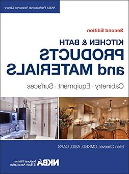 Kitchen & Bath Products and Materials: Cabinetry, Equipment,
